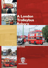 A London Trolleybus Reborn
